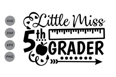 Little Miss 5th grade svg, back to school svg, School svg, fifth grade
