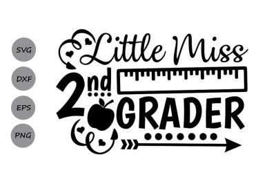 Little Miss 2nd grade svg, back to school svg, Second Grade Svg.