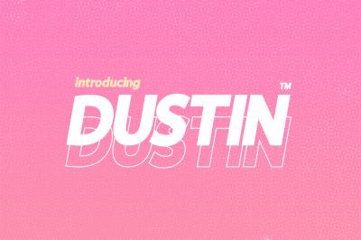 Dustin Font Family