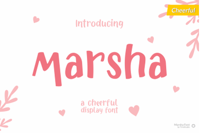 Marsha - Cheerful Font