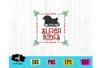 Sleigh Rides SVG Cut File