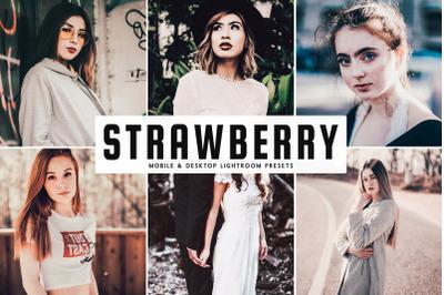 Strawberry Mobile & Desktop Lightroom Presets