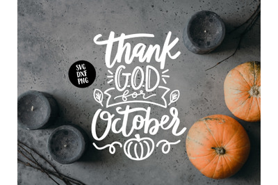 Thank God For October SVG DXF PNG