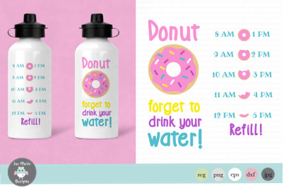Donut forget to drink your water svg