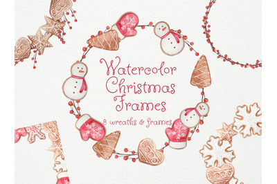 Watercolor Christmas Cookies frames and wreaths. Watercolor