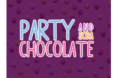 Party Chocolate and Soda