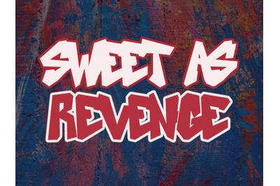 Sweet As Revenge