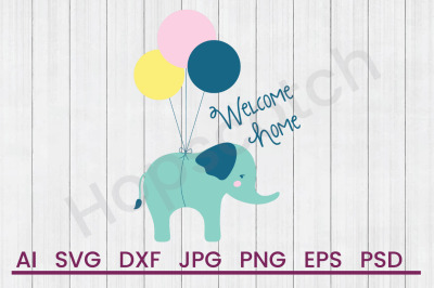 Welcome Home- SVG File, DXF File