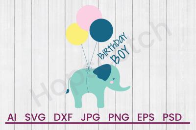 Birthday Boy- SVG File, DXF File