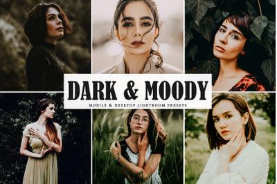 Dark & Moody Mobile & Desktop Lightroom Presets