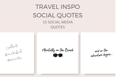 Travel Inspo Social Quotes