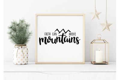 Faith Can Move Mountains SVG for Cricut