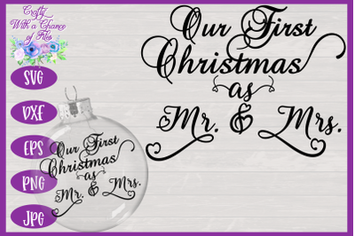 Christmas SVG | Our First Christmas as Mr & Mrs SVG | Ornament SVG