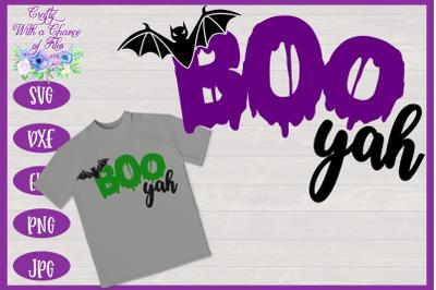 Halloween SVG | Boo Yah SVG | Kids Halloween Shirt SVG