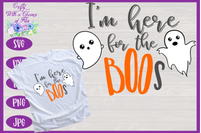 Halloween SVG | Here for the BOOs SVG | Cute Ghost SVG