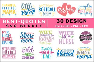 Best Quotes Svg Bundle Vol- 3, T shirt Design