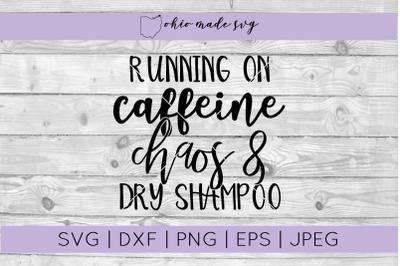 Caffeine Chaos & Dry Shampoo SVG