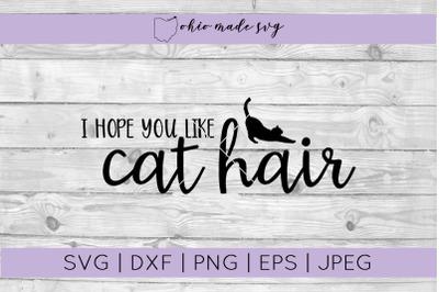 I Hope You Like Cat Hair Welcome Mat SVG