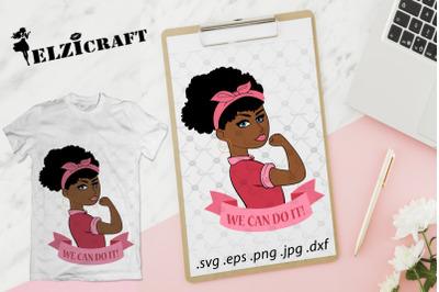 Afro Girl, Girl Power, We can do it, Feminism, Rosie The Riveter