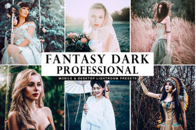 Fantasy Dark Professional Lightroom Presets