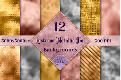 Lustrous Metallic Foil Backgrounds - 12 Image Textures Set