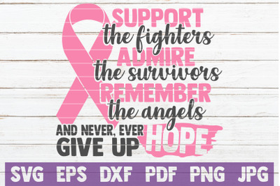 Support Admire Remember SVG Cut File