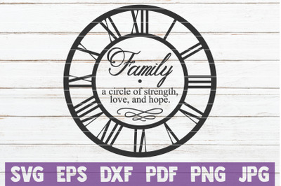 Family A Circle Of Strength, Love, And Hope SVG Cut File