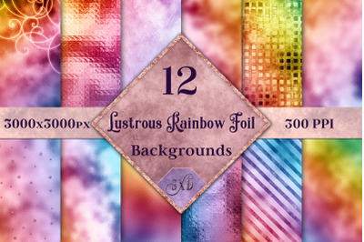Lustrous Rainbow Foil Backgrounds - 12 Image Textures Set