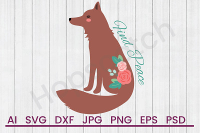 Find Peace Fox - SVG File, DXF File