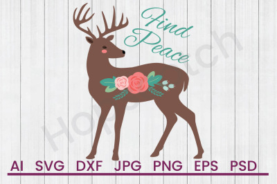 Find Peace Deer - SVG File, DXF File