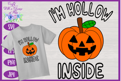 Halloween SVG | I'm Hollow Inside SVG | Jack-O-Lantern SVG