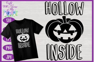 Halloween SVG | I'm Hollow Inside SVG | Funny Pumpkin SVG