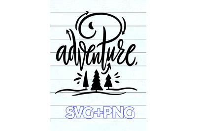 Adventure SVG+PNG For Cricut