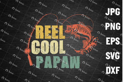 Reel Cool Papaw Png, Fishing Dad, Fahter's Day Png
