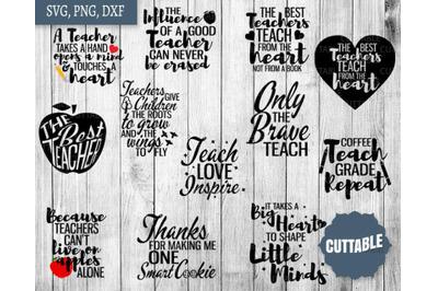 Teacher SVG, Teacher cut file bundle, Teach quote cut files