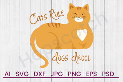 Cats Rule - SVG File, DXF File