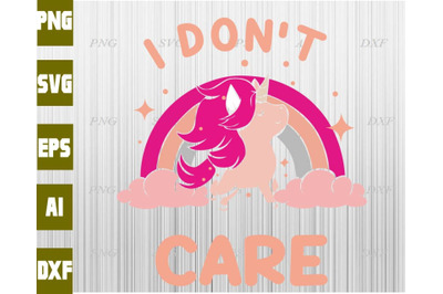 I don't care svg, dxf,eps,png, Digital Download