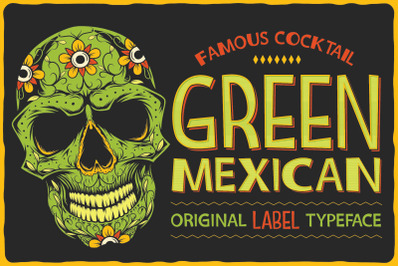 Green Mexican Typeface