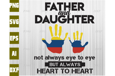 Father and daughter not always eye to eye but always heart to heart sv