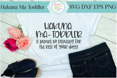 Hakuna Ma Toddler SVG cutting file