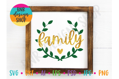 Family SVG, Wreath SVG, SVG for Sign Making, SVG FIle, DXF File
