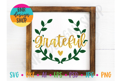 Grateful SVG, Wreath SVG, SVG for Sign Making, SVG FIle, DXF File