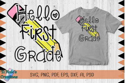 Hello First Grade - SVG, PNG, PDF, EPS, DXF, PSD, AI