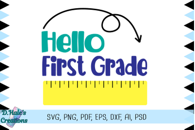 Hello FIrst Grade - SVG and More