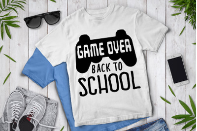 Game Over Back to School SVG,  School Clipart.