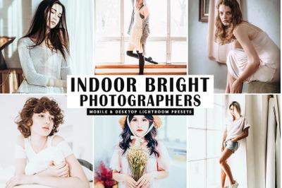 Indoor Bright Photographers Mobile & Desktop Lightroom Presets