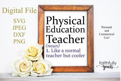 Physical Education Teacher: Like a normal teacher but cooler.  svg cut