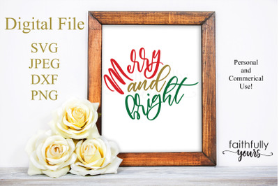 Merry and bright SVG PNG DXF JPEG digital cut file