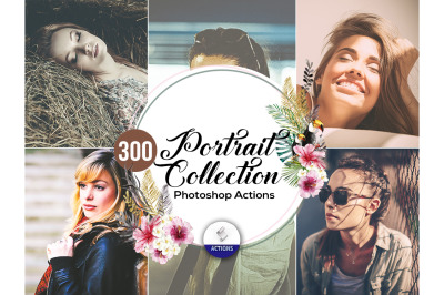 300 Portrait Collection Photoshop Actions