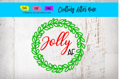Jolly Af, Christmas Sign Bundle, File for Cutting Machine, SVG DXF PNG